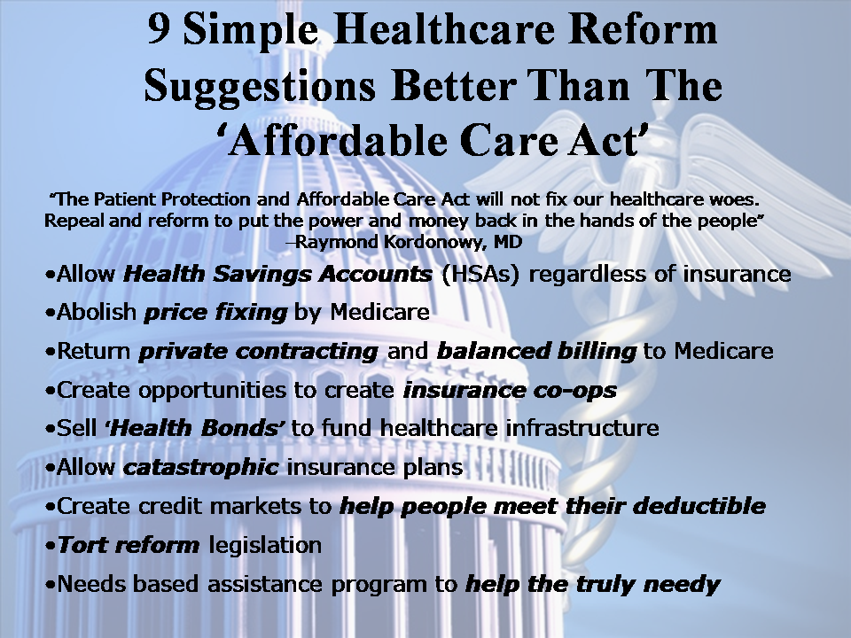 9 Healthcare Reforms Better Than PPACA